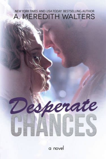 Desperate Turns To Drugs And Self Help Books by Cover Reveal Desperate Chances Bad Rep 4 By A