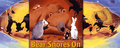 bear snores on perfect picture book friday bear snores on renee latulippe no water river