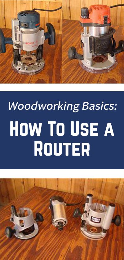 router woodworking basics router woodworking basics how to use a router router