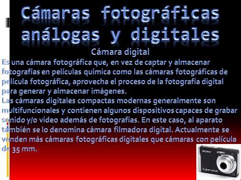 c maras fotogr ficas digitales carlos marez actividad 4 camaras fotograficas analogas y
