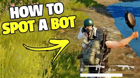 is pubg mobile bots guide how to spot a bot pubg mobile