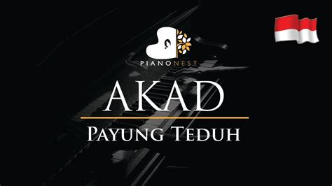 download mp3 akad instrumental payung teduh akad indonesian song piano karaoke