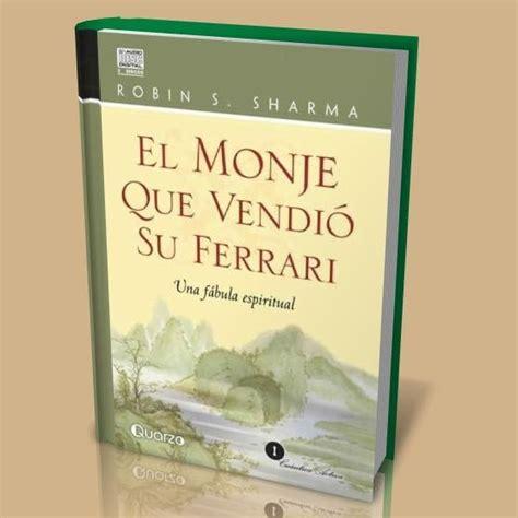 monje que vendio su el monje que vendi 243 su ferrari r sharman pdf