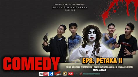 film indonesia paling rame film horror indonesia paling seram petaka comedy