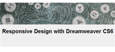 Responsive Design With Dreamweaver Cs6 | responsive design with dreamweaver cs6 avaxhome