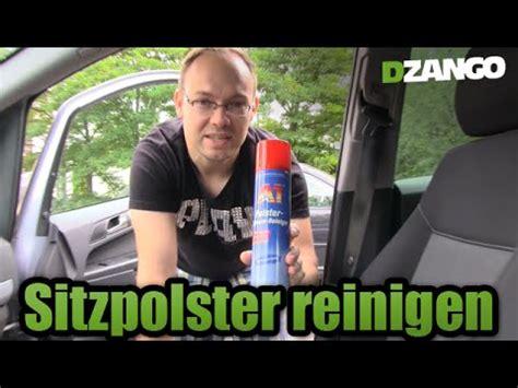 Auto Sitzpolster Reinigen by Sitzpolster Reinigen A1 Polster Schaum Reiniger