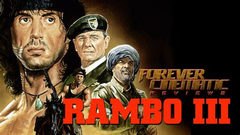 free movie film shared rambo iii 1988 rambo iii 1988 forever cinematic review youtube