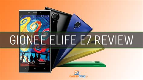 elife e7 review gionee elife e7 review grossoshop