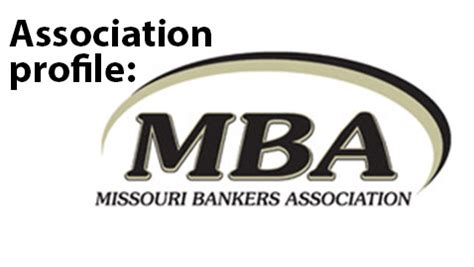 Mba Missouri Bankers Association by Association Profile Missouri Bankers Association The