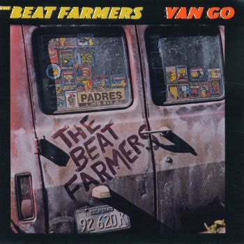testo go testi go the beat farmers testi canzoni mtv