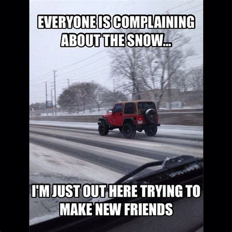 snow jeep meme 7514 best pinterest jeep club images on pinterest jeep
