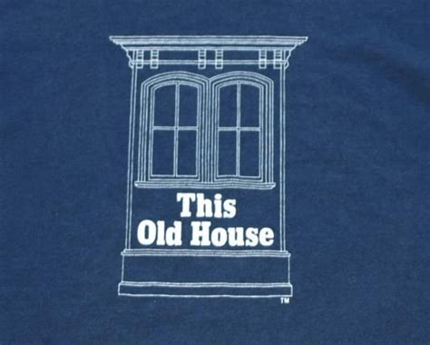 this old house song 1000 images about quot this old house quot crew on pinterest this old house seasons and