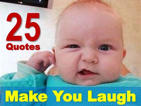 5 Silly Things To Make You Laugh by Quotes To Make You Laugh Quotesgram