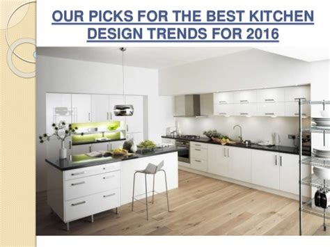 best kitchen trends for 2016 our picks for the best kitchen design trends for 2016