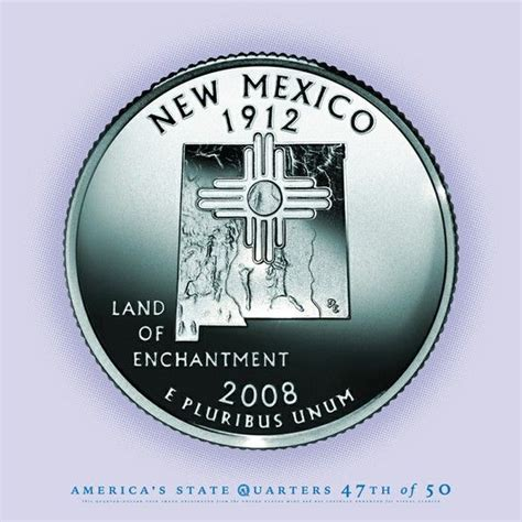 New Mexico The 47th State by New Mexico State Quarter Quot The Land Of Enchantment Quot The