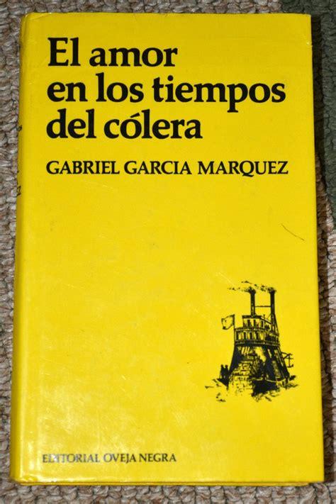 el amor en los tiempos del colera pdf el amor en los tiempos del colera by gabriel garcia marquez first edition collectors weekly