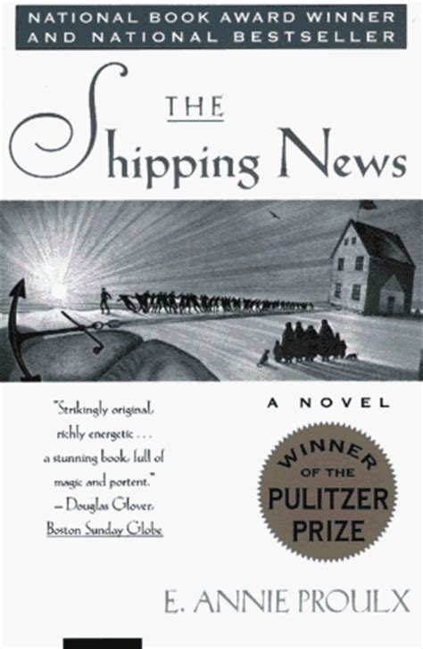 the shipping news the shipping news by annie proulx bewildered creatures