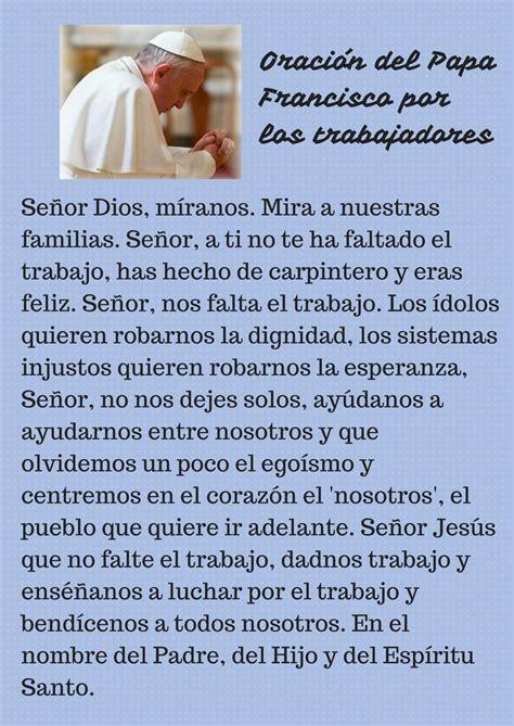 oraciones para ti y para m 205 feliz noche ha llegado la oracion dia del pap oraci 243 n del papa francisco por los