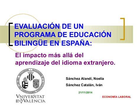 programas de layout en español evaluaci 243 n de un programa de educaci 243 n biling 252 e en espa 241 a