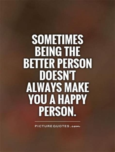 bigger person quotes quotes about being the bigger person quotesgram