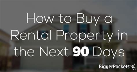 how to buy a rental house how to buy a rental property in the next 90 days with bonus pdf