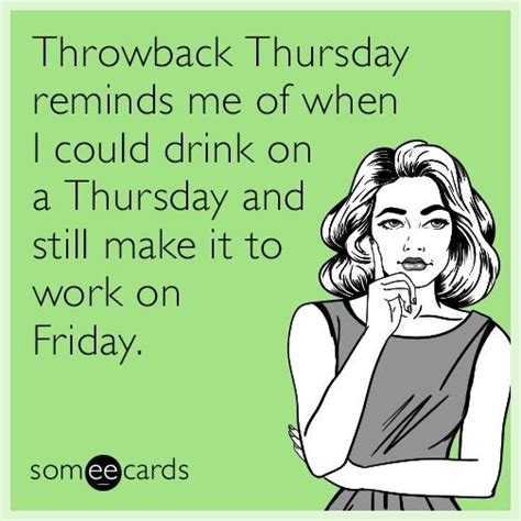 Make An Ecard Meme - best 25 throwback thursday meme ideas on pinterest
