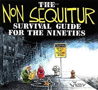 the non humorist s handbook how to easily add humor to your speeches books the non sequitur survival guide for the nineties kindle