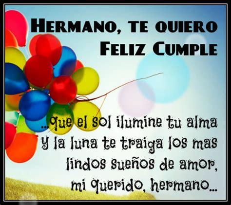 imagenes feliz cumpleaños hermano querido felicitaciones y frases de feliz cumplea 241 os hermano