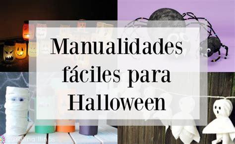 imagenes sencillas de halloween manualidades f 225 ciles para halloween