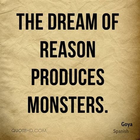 the dream of reason goya quotes quotehd