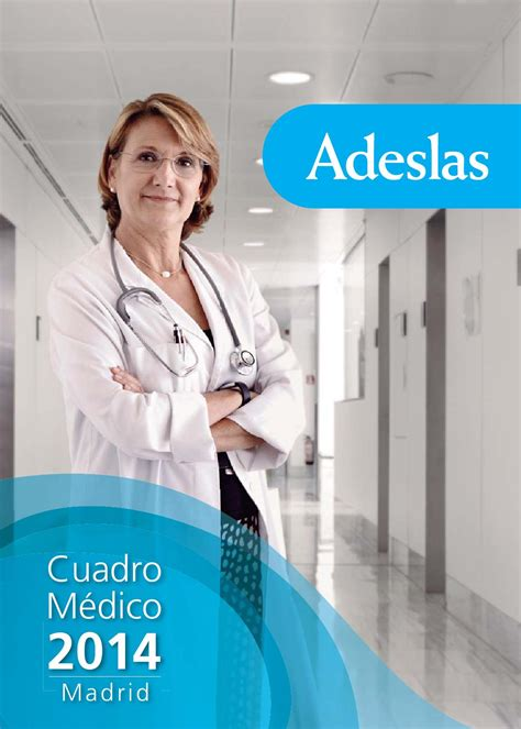 adeslas cuadro medico madrid cuadro medico adeslas madrid by esther lopez issuu