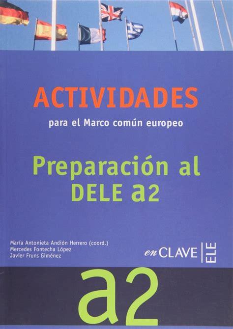 actividades para el marco 8415299621 actividades para el marco com 250 n europeo a2 enclave ele recurso electr 243 nico libro e