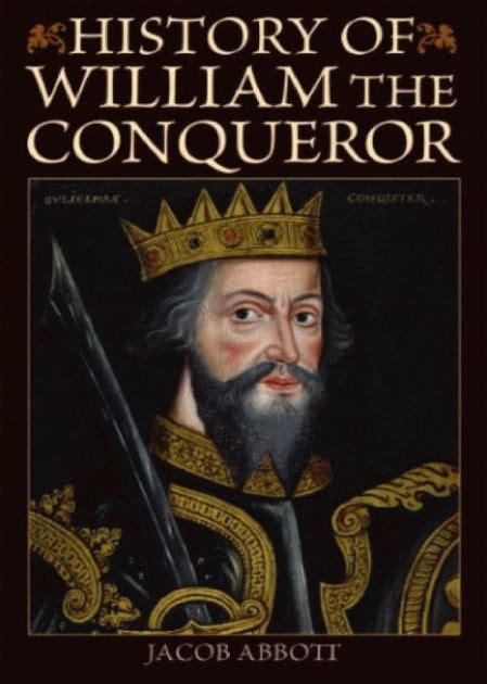 history of biography and autobiography william the conqueror makers of history a history and