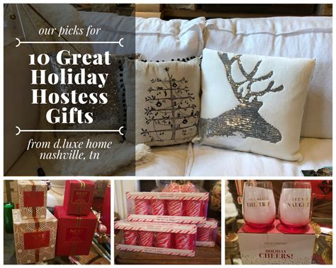 great hostess gifts d luxe home nashville d luxe home blog