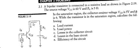 a bipolar transistor is connected to a resistive load figure 2 19 a bipolar transistor is connected to a chegg