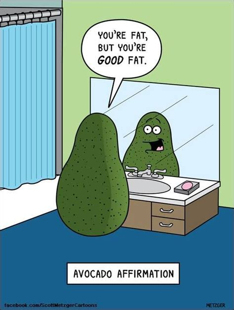 healthy fats morning food puns are the best avocado are of healthy