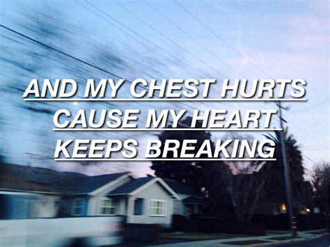 5sos quotes and my chest hurts cause my heart picsmine