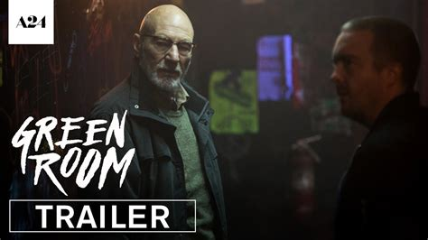 Room Official Trailer Green Room Official Trailer 3 Hd A24 Like For Real Dough