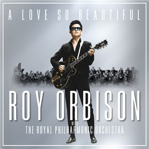 Album Roy roy orbison back from the dead with new royal philharmonic