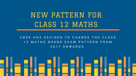 new pattern up board cbse announced new pattern of class 12 maths paper for
