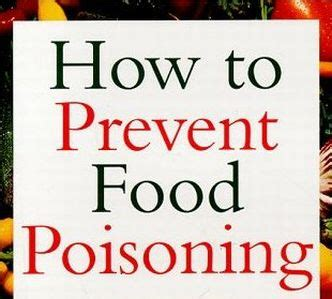 7 Ways To Prevent Food Poisoning by How To Prevent Food Poisoning And Food