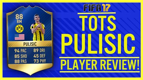 christian pulisic in fifa 17 fifa 17 unlockable tots christian pulisic 88 player