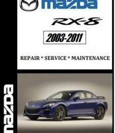 rx8 factory service archives car service manuals
