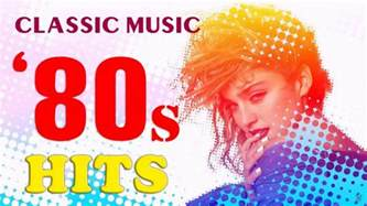8o s 80s music 80 s classic hits nonstop songs greatest