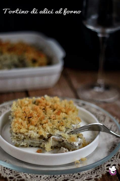 cucinare le alici al forno tortino di alici al forno pasticciando con magica nan 224
