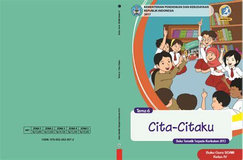 Buku Tematik Kelas 1 Sd K13 Revisi 2017 Kemendikbud buku k13 sd kelas 4 revisi 2017 semester ii gatra guru