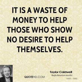 Ia My Mba A Waste Of Money by Caldwell Money Quotes Quotehd