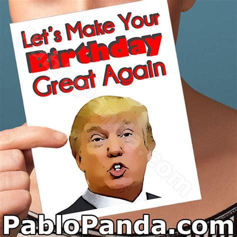 Birthday Memes For Boyfriend - 30th birthday card donald trump card from pablopanda