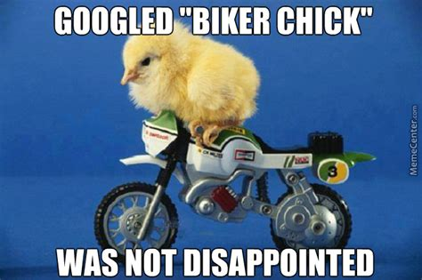 Biker Chick Meme - biker chick by djbrace meme center
