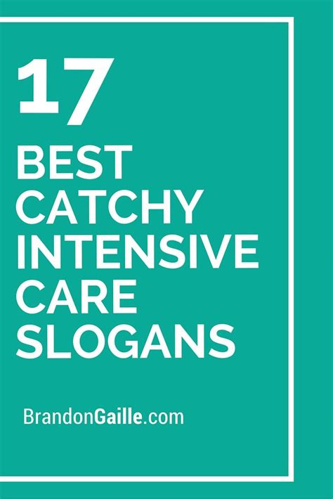 17 best catchy intensive care slogans